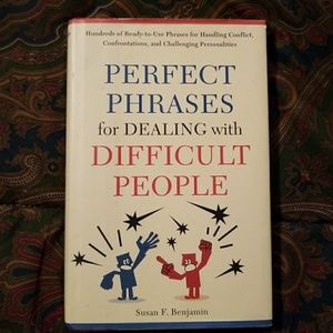Perfect Phrases For Draling With Difficult People